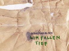 Sebastian Block – Wir Fallen Tief (Thomas Sari Remix)